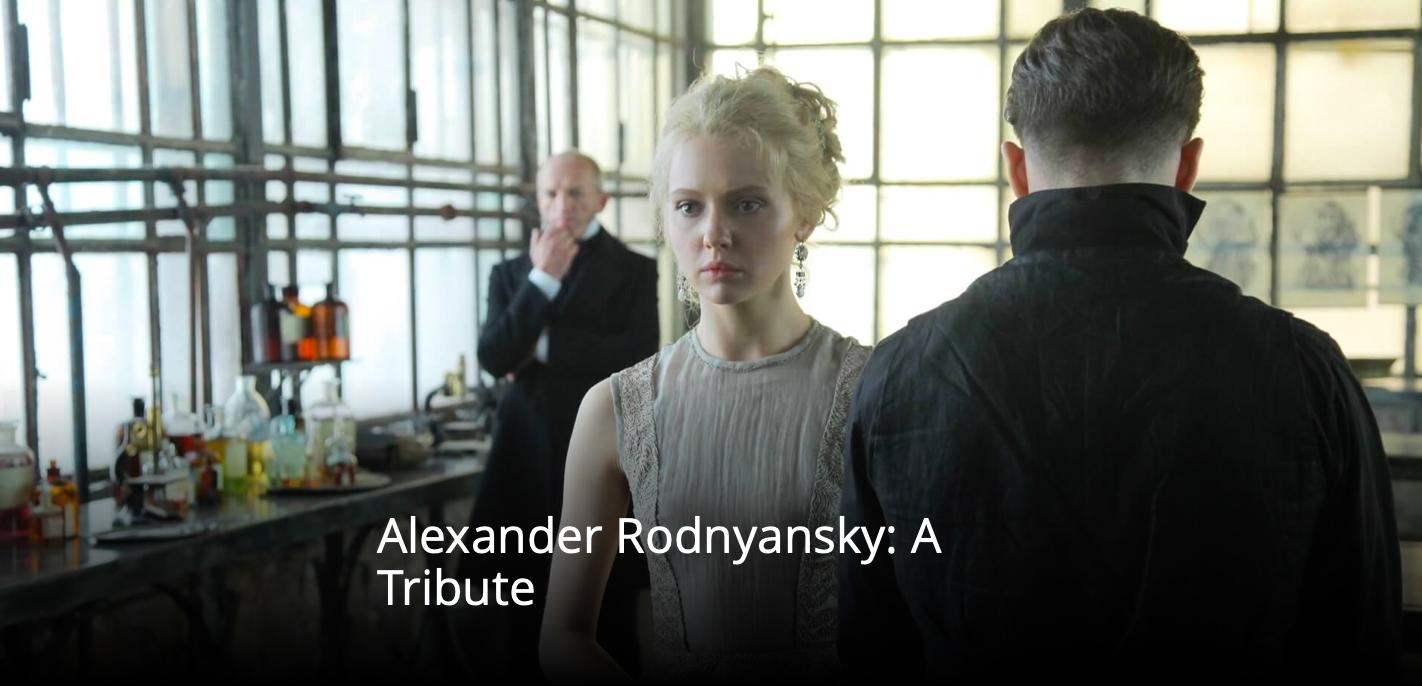 Alexander Rodnyansky A Tribute
